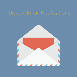 Disable Email Notifications for Magento 2